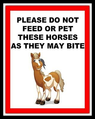 """10"""" x 8"""" PLEASE DO NOT FEED OR PET THESE HORSES PONIES METAL PLAQUE SIGN 331"""