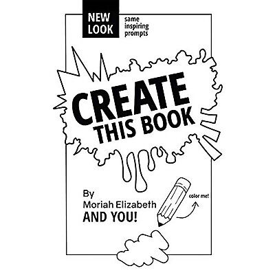 Create This Book Paperback Creatice Art Moriah Elizabeth 17 May 2015 NEW