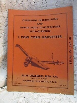 Vintage Allis-Chalmers Operating Instructions 1 Row Corn Harvester