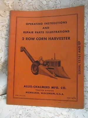 Vintage Allis-Chalmers Operating Instructions 2 Row Corn Harvester