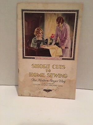 """Singer Sewing Machine """"Short Cuts to Home Sewing"""" Booklet 1920's USA Modern Way"""