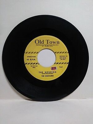 the SOLITAIRES - the Wedding / Don't Fall in Love 45 rpm