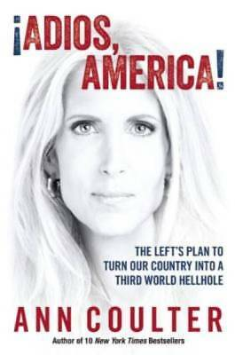 Adios, America by Coulter, Ann
