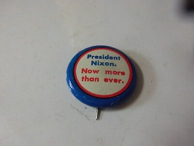 Vintage President Nixon Now More Than Ever 1972 Campaign Pinback