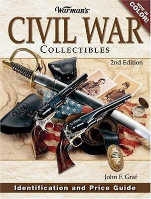 WARMAN'S CIVIL WAR COLLECTIBLES IDENTIFICATION AND PRICE GUIDE Collector Book