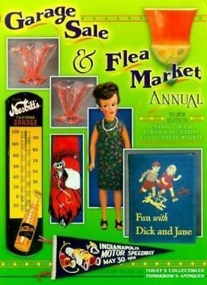 Garage Sale and Flea Market Annual : Cashing in on Today's Lucrative...