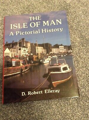 Isle Of Man A Pictoral History