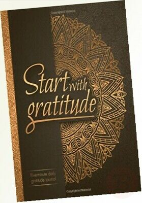 Start With Gratitude: Daily Gratitude Journal - Positivity Diary for a ...