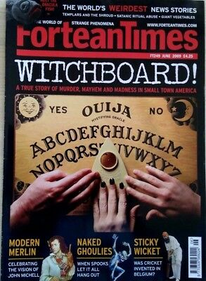FORTEAN TIMES - JUNE 2009 - Witchboard! – A True Story of Murder, Mayhem - FT249