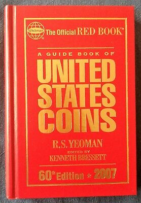 A Guide Book of United States Coins 60th Edition, 2007, The Official Red Book