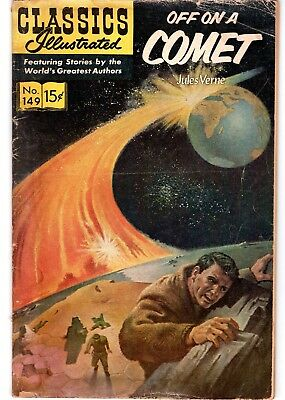 Classics Illustrated #149  (Off On A Comet) Jules Verne-No Reserve