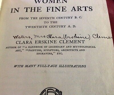 1st Ed. Women In The Fine Arts: From The 7th Century B.C. To The 20th Century