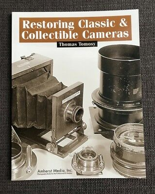 Restoring the Classic & Collectible Cameras T. Tomosy