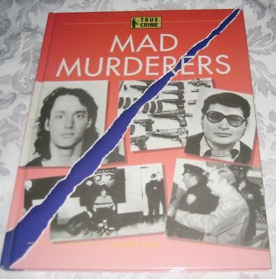 True Crime - Mad Murderers