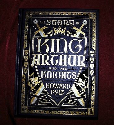 The Story of King Arthur and His Knights By Howard Pyle ~ Leather Bound Edition
