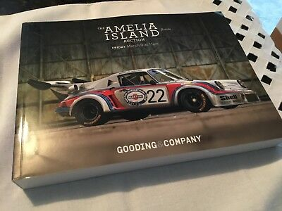 Gooding & Company, Auction Catalog The Amelia Island,Florida/High End Cars,2018