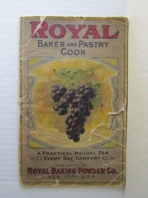 Antique Royal Baker & Pastry Cook - Royal Baking Powder Cook Booklet 1906