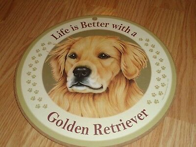 """Life Is Better With A Golden Retriever 10"""" Round Plaque Hang"""
