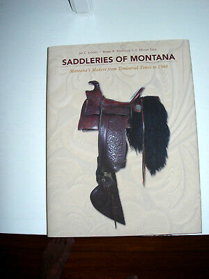 Saddleries Of Montana- Reference Book & Guide, Illustrated, Text & Charts,signed