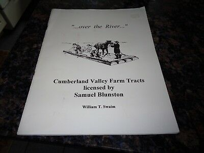 Vtg Book/over The River/cumberland Valley Farm Tracts/wm Swaim/blunston/rare