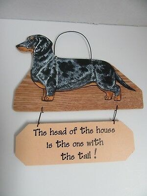 Dachshund Sign Dapple Head of House is the One with Tail Wood 8x8 Doxie