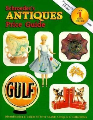 Schroeder's Antiques Price Guide by Collector Books Staff (1996 - 14th edition)