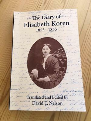English language THE DIARY OF ELISABETH KOREN Norwegian emigrant from Norway