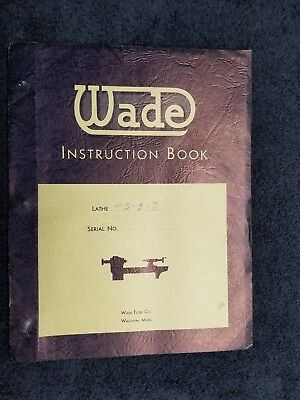 Orgnl Vtg c.1950's Wade Tool Co Lathe #3-5-7 #8A Manuals Books (Qty 2)