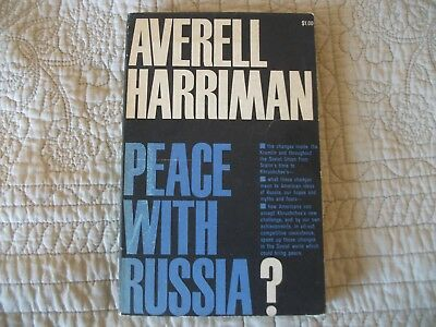 Signed Averell Harriman Peace With Russia?