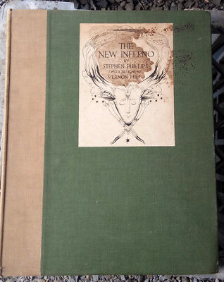The New Inferno by Stephen Phillips - sixteen Drawings Vernon Hill.1st Ed 1911