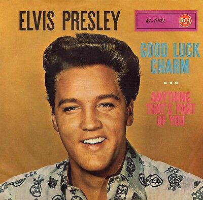 """""""7""""; Elvis Presley. """" Good luck charm / Anathing that´s Part of you """""""