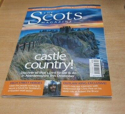 The Scots magazine DEC 2018 Aberdeenshire, Kintyre, Outlaw; Chris Pine, Xmas