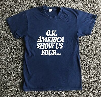 """Underalls Vintage 70s Promo Blue T-shirt """"O.K. America Show Us Your..."""" Size M"""