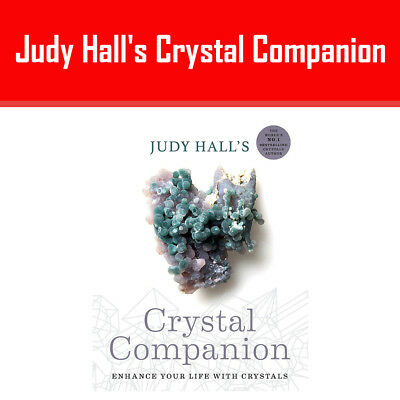 Judy Hall's Crystal Companion: How to enhance your life with crystals NEW Pb