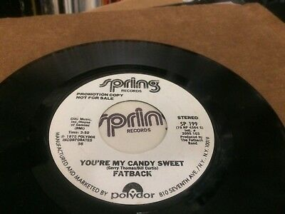 "Fatback You""re My Candy Sweet  45 7 C4"