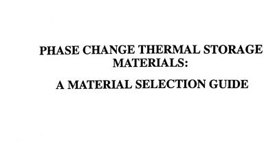 Phase Change Thermal Storage - Material Selection Guide Complete