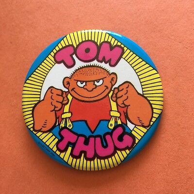Buster Comic Character Tom Thug Pin Badge (see pics) Fleetway
