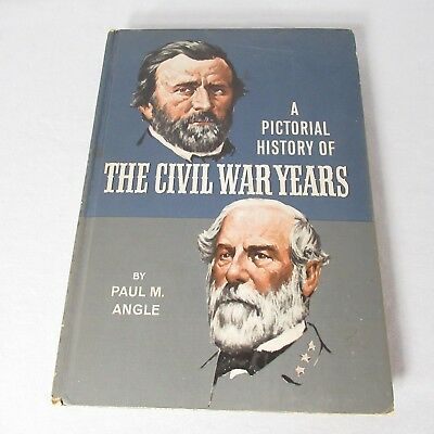 Pictorial History of The Civil War Years Doubleday Paul M Angle