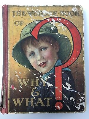 Antique Childrens Hardback The Wonder Book of Why and What 12th ed 1930s Vintage