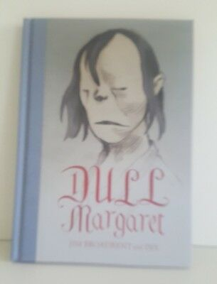 Jim Broadbent & Dix - Dull Margaret  - Double Signed 1st Edition HB  - Free Post