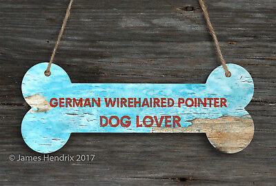 German Wirehaired Pointer  Aluminum Dog Bone Sign