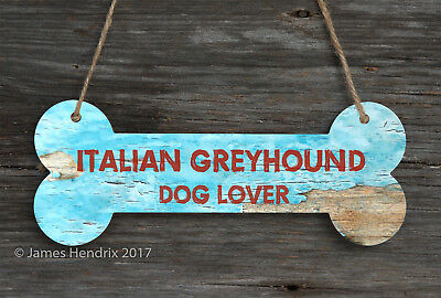 Italian Greyhound  Aluminum Dog Bone Sign