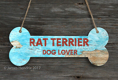 Rat Terrier  Aluminum Dog Bone Sign