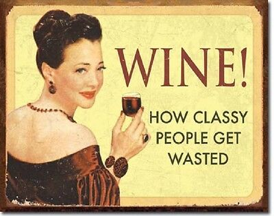 Ephemera Wine How Classy People Get Wasted Humor Funny Retro Metal Tin Sign New
