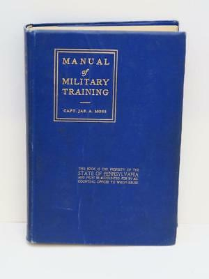 Vtg MANUAL OF MILITARY TRAINING WWI 1914 Captain James Moss US Army Book Maps