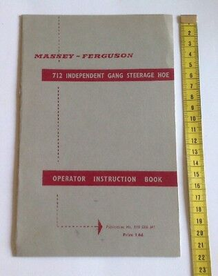Massey Ferguson Original 712 Independent Gang Steerage Hoe Instruction Manual