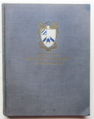 WWII History of 30th Infantry Regiment: First Edition dated 1947