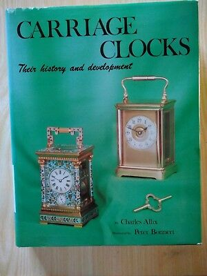 Carriage Clocks their history & development Charles Allis 1st edition 0902028251