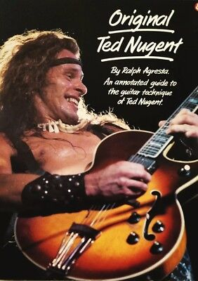 An annotated guide to the guitar technique Original Ted Nugent Ralph Agresta