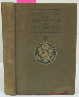 World War I Official Record of United States' Part in Great War; WWI